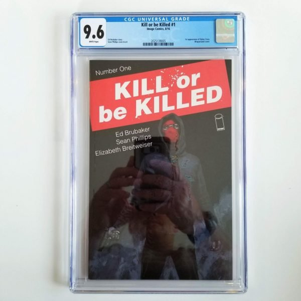 Kill Or Be Killed #1 CGC 9.6 NM+ Front