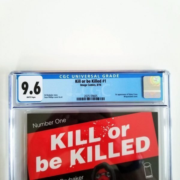 Kill Or Be Killed #1 CGC 9.6 NM+ Front Label