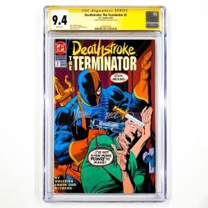 Deathstroke: The Terminator #2 CGC SS 9.4 NM Front
