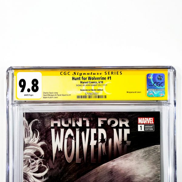 Hunt for Wolverine #1 CGC SS 9.8 NM/M Remastered Sketch Variant Front Label